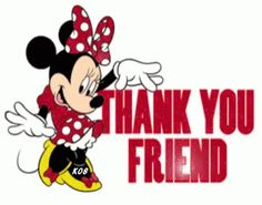 Thank You Friend -Minnie Mouse Thank You Qoutes, Thank You Gifs, Thank You Images, Nice Birthday Messages, Birthday Message For Friend, Thank You Friend, Minnie Mouse Stickers, Mickey Minnie Mouse, Disney Cartoon Characters