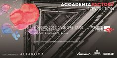 #Accademiafactory |R/Evolution - july 8th at 17.00 @AltaRoma
