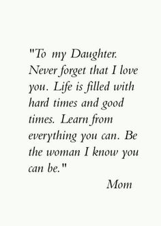"""Looking for the best mother and daughter quotes? Love your mom? Check out our collection of the best quotes and sayings below. Top Mother Daughter Quotes """"A mother is a daughter's best friend."""" """"A mother's treasure Mother Daughter Quotes, I Love My Daughter, My Beautiful Daughter, Mother Quotes, Quotes About Daughters, Missing My Daughter Quotes, Love My Mom Quotes, Three Daughters, Future Daughter"""