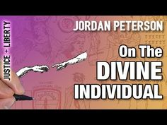 On The Divine Individual | Dr. Jordan Peterson - YouTube