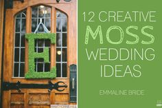 12 Most Creative Moss Wedding Ideas (via EmmalineBride.com)