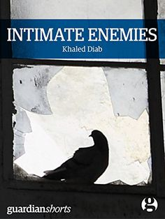 Intimate Enemies: Living with Israelis and Palestinians in the Holy Land (Kindle Single Book 19) eBook: Khaled Diab: Amazon.com.au: Kindle Store