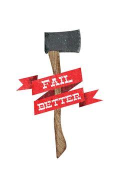 Fail better axe