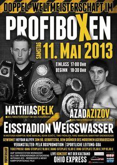 Saturday 11 May 2013  Eisstadion, Weisswasser, Sachsen, Germany commission: German Boxing Association promoter: Peter Pelk (Peter Pelk Promotion) 12 rounds welterweight Matthias Pelk 19...
