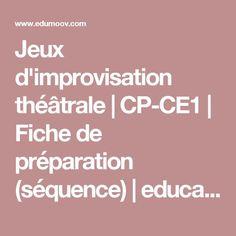 Jeux d'improvisation théâtrale | CP-CE1 | Fiche de préparation (séquence) | education physique et sportive et enseignement moral et civique :: Edumoov