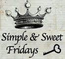 Simple & Sweet Fridays