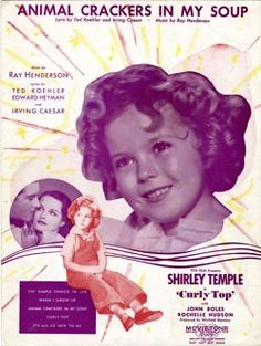 Shirley Temple Movies  ~ 'gosh, oh gee, but I had fun swallowing animals one by one""