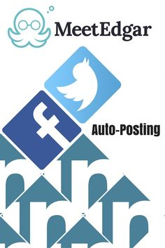 Learn how to use Meet Edgar to auto-post to Facebook Twitter LinkedIn