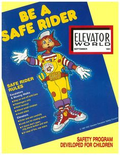 With the Elevator Escalator Safety Foundation's Annual Meeting taking place today, here's the September 1991 cover of ELEVATOR WORLD featuring the Safe-T-Rider program. #TBT