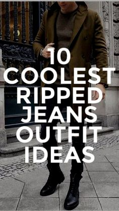 How To Wear Ripped Jeans For Men.