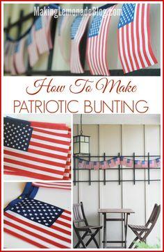 How to Make an EASY Patriotic Flag Bunting for the Fourth of July! via makinglemonadeblog.com #redwhiteblue