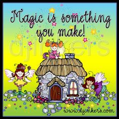 magic quote, magic is something you make, fairy clip art, fairytale clip art