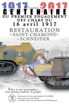 As part of the commemorations of the First World War, the tank museum in Saumur, in association with the Ministry of Defence, is launching a renovation project of French tanks that participated in the conflict.   The aim is to rehabilitate walking the first tanks developed in France, 3 of which copies are still in our possession and to involve them in various ceremonies in 2017 and 2018. In fact, 2017 will mark the centenary of the first armored battle French to Berry-au-Bac.