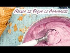 Helado de Yogur de Arandanos sin Maquina Heladera - YouTube Cold Desserts, Frozen Desserts, Sorbet, Popsicles, Parfait, Icing, Ice Cream, Make It Yourself, Tan Solo