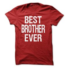 (New Tshirt Design) Best BROTHER Ever T-shirt and Hoodie. T-shirt for BROTHER [Tshirt design] Hoodies, Funny Tee Shirts