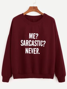 Burgundy Drop Shoulder Letters Print Sweatshirt - Sweat Shirt - Ideas of Sweat Shirt - Burgundy Drop Shoulder Letters Print Sweatshirt Cute Sweatshirts, Printed Sweatshirts, Hoodies, Funny Outfits, Sweat Shirt, Funny Shirts, Shirt Designs, Fashion Outfits, Fashion Ideas