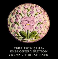 Image Copyright RC Larner ~ Antique Embroidered Pansy Button ~ R C Larner Buttons at eBay & Etsy          http://stores.ebay.com/RC-LARNER-BUTTONS