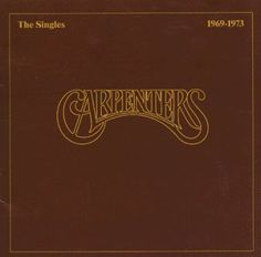 The Singles 1969 - 1973 - Sound Of Music, Kinds Of Music, My Music, Music Covers, Album Covers, Karen Carpenter, Great Albums, The Good Old Days, Vintage Movies