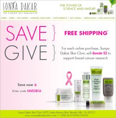 In support of Breast Cancer Awareness Month we are donating $2 for EVERY order placed on www.sonyadakarskinclinic.com