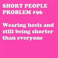 Image detail for -short people problems.