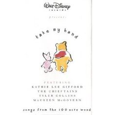 Take My Hand: Songs From The 100 Acre Wood