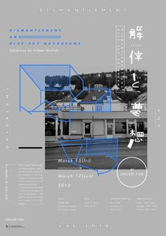 """gurafiku: """"Japanese Exhibition Poster: Dismantlement and Blue-Sky Daydreams. Poster Sport, Poster Cars, Poster Retro, Dm Poster, Poster Layout, Typography Poster, Japan Design, Web Design, Design Food"""