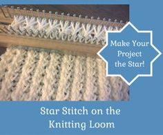 Star Stitch for Double-Knit Loom Knitting! Video and instructions. Love it!