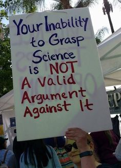 Your inability to grasp science is NOT a valid argument against it.