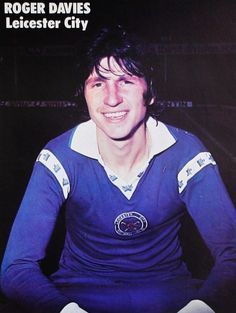 Roger Davies Leicester City 1977 Leicester, World History, Football, Goals, City, Magazines, Sports, Fictional Characters, Soccer