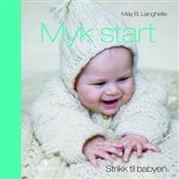 http://www.adlibris.com/no/product.aspx?isbn=8205363250=1   Tittel: Myk start; strikk til babyen - Forfatter: May B. Langhelle - ISBN: 8205363250 - Vår pris: 283,-