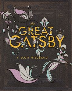 beautiful book cover art via betype: The Great Gatsby - Good typography