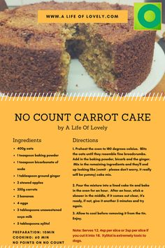 no count carrot cake Slimming World Carrot Cake, Slimming World Puddings, Slimming World Desserts, Slimming World Breakfast, Slimming World Diet, Slimming Eats, Slimming World Vegetarian Recipes, Slimming Recipes, Weight Watchers Cake