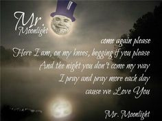 Mr. Moonlight... lyrics !
