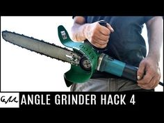 It's Possible to Use the Angle Grinder As a Chainsaw