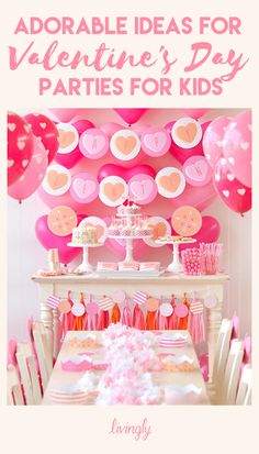 Adorable ideas for Valentine's Day parties for kids.