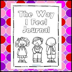 Feelings Journal - Emotional Intelligence for Social-Emoti