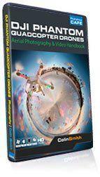 DJI Phantom Quadcopter Drones Tutorial DVD - Aerial Photography & Video Handbook Training DVD by Colin Smith