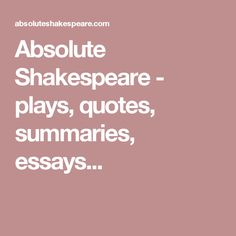 essay on william shakespeare SparkLife   SparkNotes