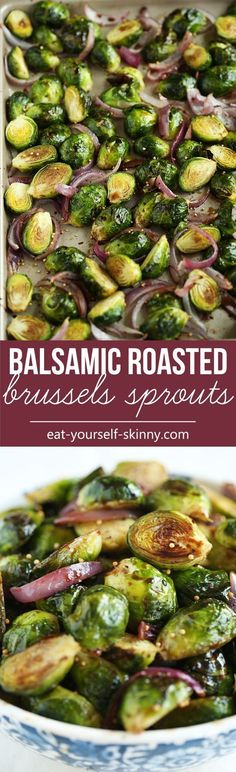 Balsamic Roasted Brussels Sprouts - this would be the perfect healthy recipe to serve with dinner (especially chicken!) instead of my normal boring salad.