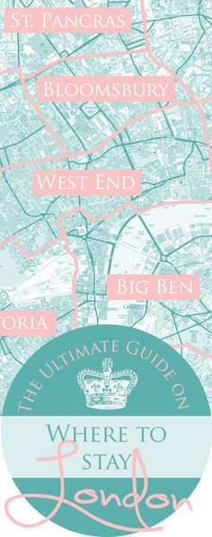 The Ultimate Guide on Where to Stay in London