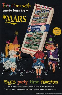 Favor 'em with candy bars From Mars. #vintage #ads