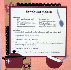 recipe scrapbook idea layouts | Supplies Used: K&Company Patterned Paper, DCWV Cardstock, Generic ...