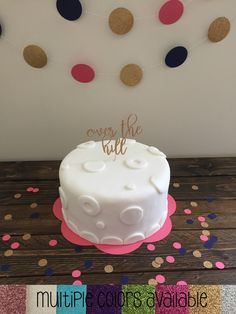 Over The Hill Cake Topper - Birthday Cake Topper - Birthday Party Decor - Over The Hill Party - Happy Birthday Cake Topper - Over The Hill
