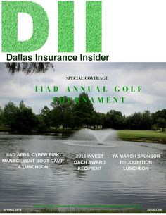 2016 spring issue  IIAD 2016 Spring Issue. Special Coverage IIAD Annual Golf Tournament!