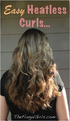 Easy Heatless Curls and Wavy Hair! via TheFrugalGirls.com #hairstyles