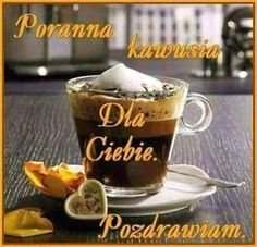 Beautiful Love Pictures, Good Sentences, Morning Images, Coffee Time, Motto, Humor, Tableware, Album, Creative