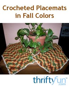 This is a guide about making fall themed crocheted placemats. The colors of autumn make a perfect crocheted background for all kinds of fall centerpieces.