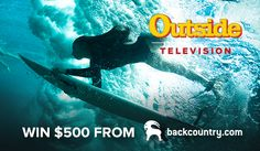 Have you entered the Outside Television Adventure Sports Video Contest yet? Share your favorite adventure sports moments in a movie for the chance to win $500 from Backcountry.com! Use the Adventure Sports theme and include #OutsideTV in your title to be entered!