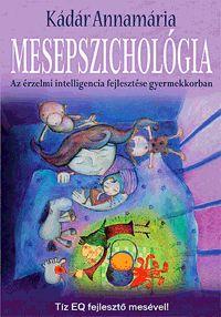 Mesepszichológia | Kádár Annamária