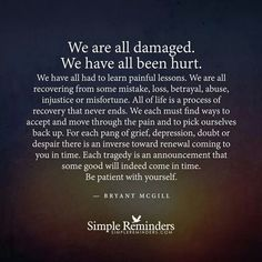 We are all damaged